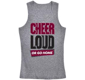 Cheer Loud Or Go Home Tank