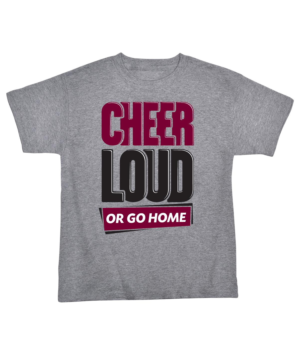 Cheer Loud Or Go Home Jersey Tee